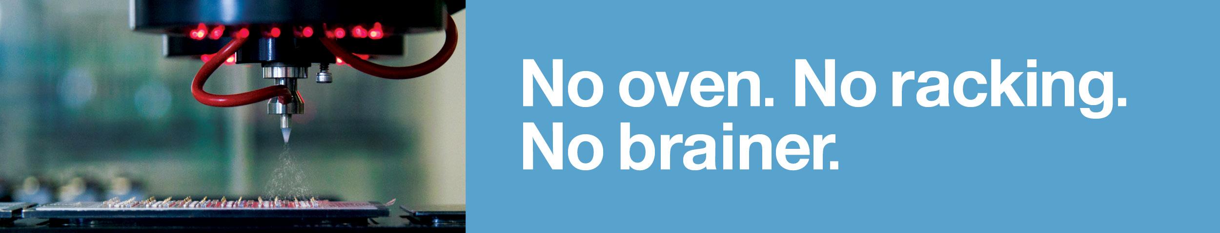 No Oven. No Racking. No Brainer